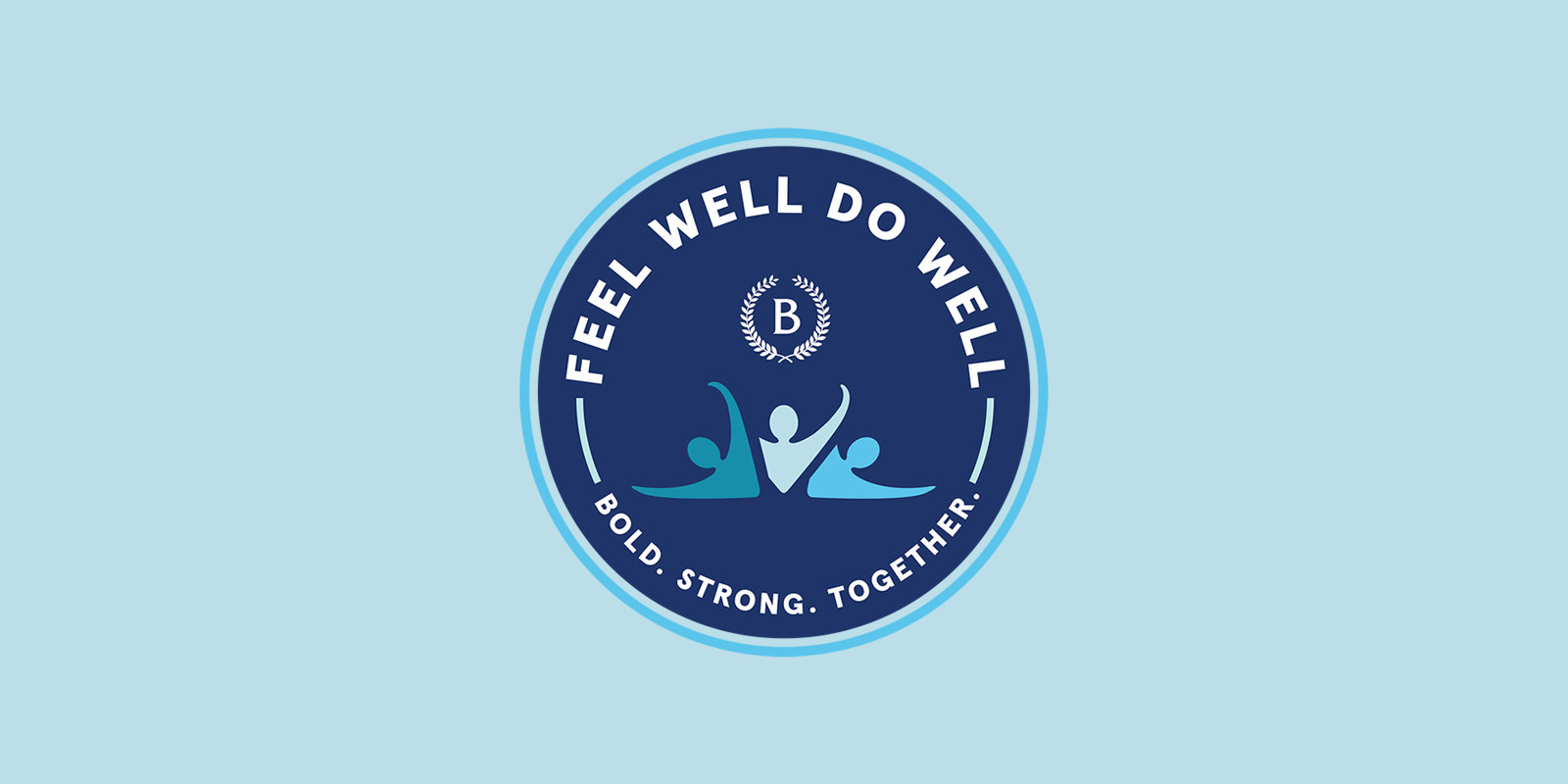 logo, feel well do well, bold strong together